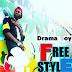 Download MUSIC: DRAMA BOY – FREESTYLE