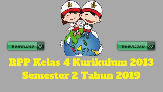 RPP Kelas 4 Kurikulum 2013 Semester 2 Tahun 2019 - Guru Krebet 3