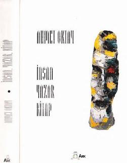 Ahmet Oktay - İnsan, Yazar, Kitap