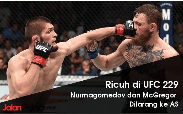 Mengejutkan! Rusuh di UFC 229, Nurmagomedov dan McGregor Bisa Dilarang Masuk ke AS karena UFC?