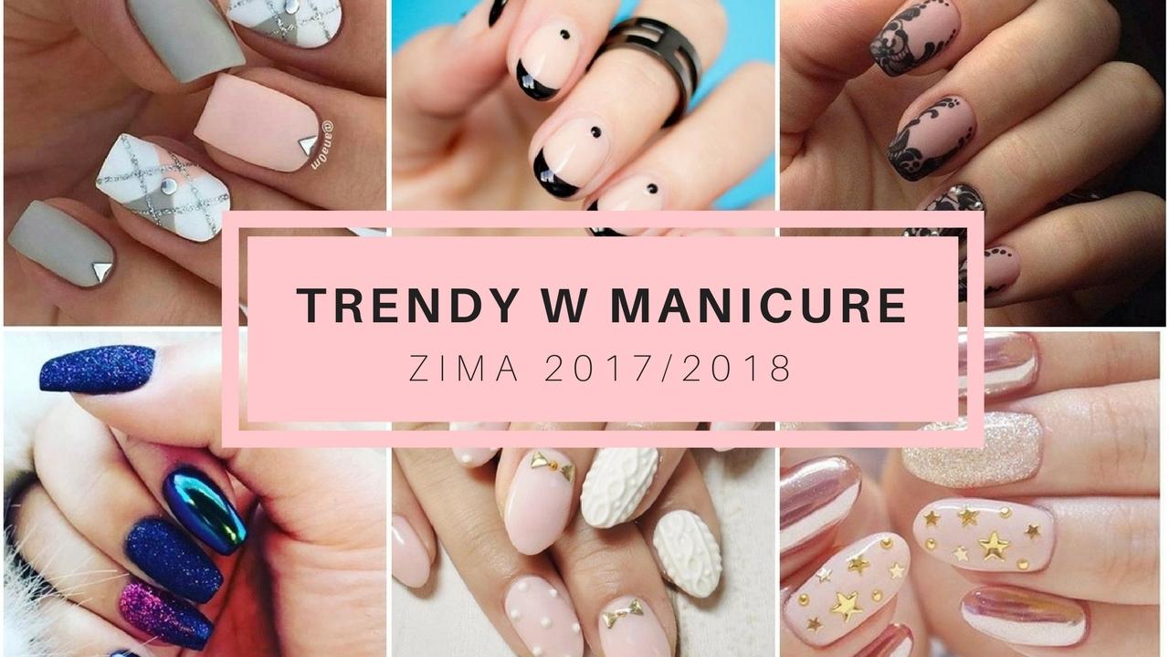 Top Trendy W Manicure Na Zimę 20172018 Trendy Z Pokazu Semilac