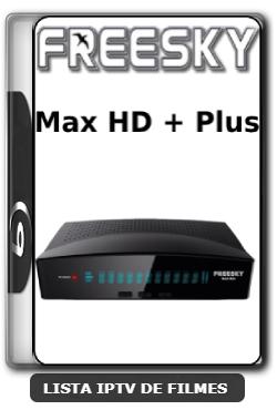 Freesky Max HD + Plus Nova Atualização Adicionado SKS 67w, 75w, 89w V1.48 - 01-06-2020