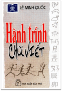 Hành trình chữ viết - Lê Minh Quốc