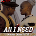 Download New Audio : Maryann Queen ft T.I.D - All I Need { Official Audio }