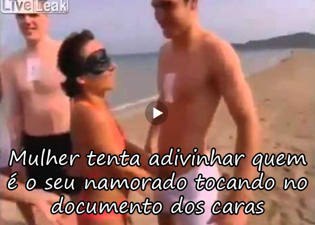 http://www.naoleveportras.com/mulher-tenta-adivinhar-quem-e-o-seu-namorado-so-tocando-na-jeba-estalada/
