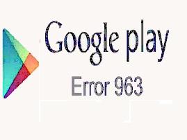 Cara Mengatasi Play Store Error 963 saat Download Aplikasi