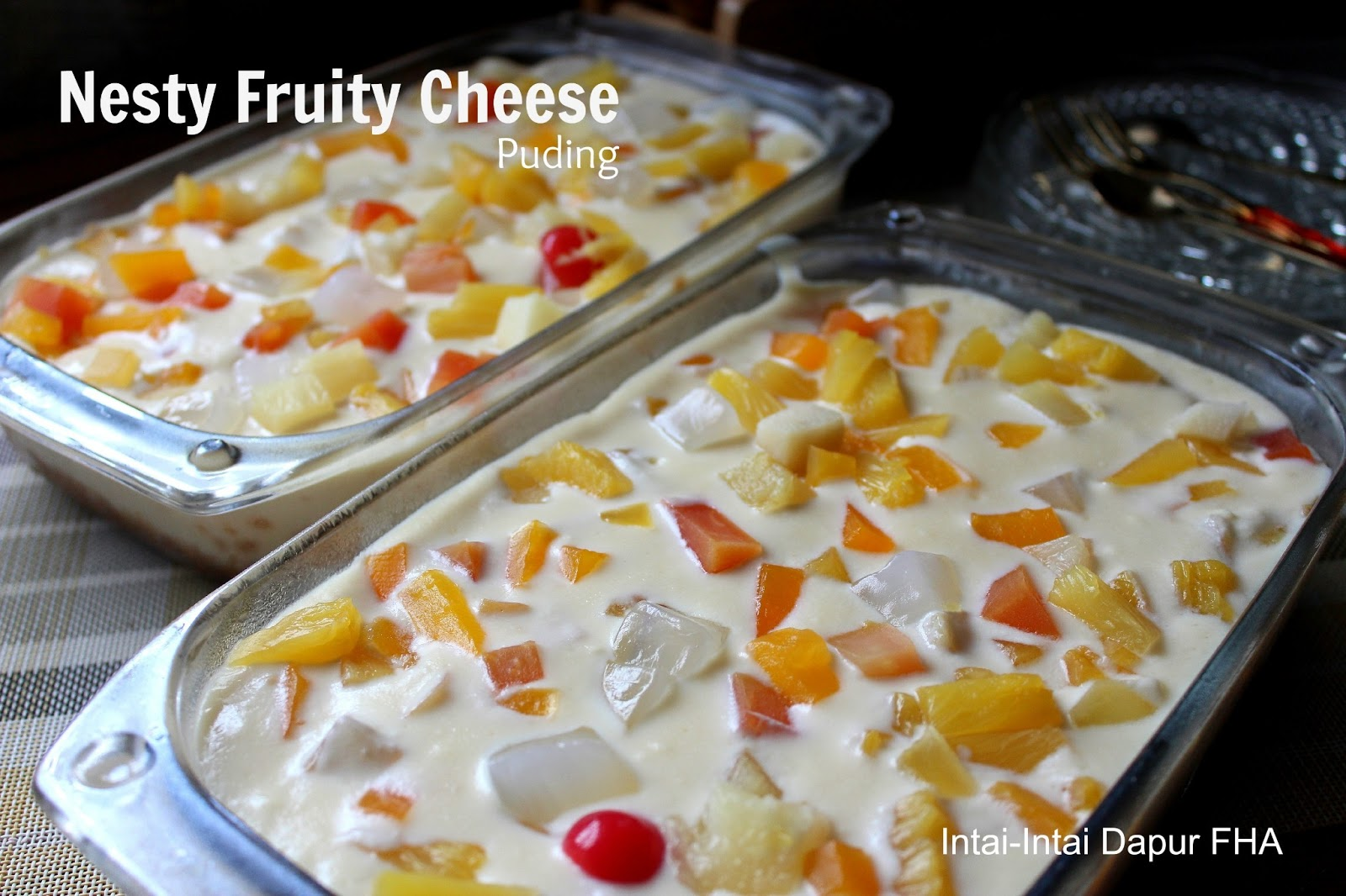 Nesty Fruity Cheese Puding by Faudziyah Haji Ariffin