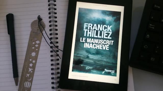 Le manuscrit inachevé Franck Thilliez avis chronique enigme happybook happymanda livres addict