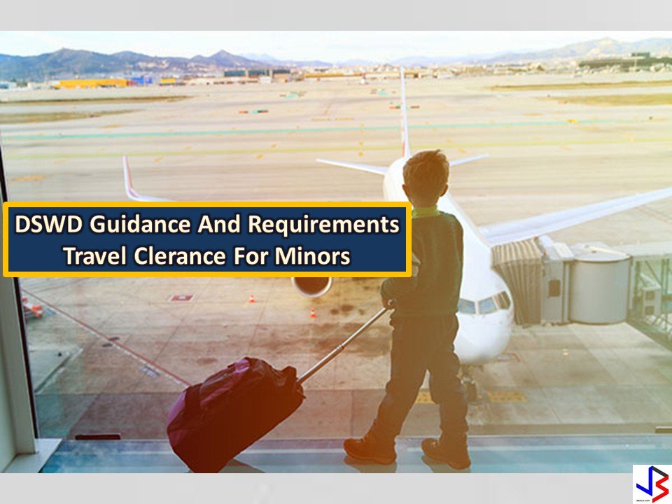 Is your child travelling abroad alone or with a person other than you? To avoid spoiling his/her excitement, be sure to obtain necessary documents or travel clearance for a smooth and enjoyable travel experience.  We all know that we need passport when we travel out of the country, but for minors or children below 18 years of age, aside from passport, a travel clearance is a must. It is a document issued by the Department of Social Welfare and Development (DSWD) to a Filipino child traveling abroad alone or with someone other than his/her parents.