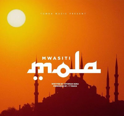 Mwasiti - NI YEYE MOLA