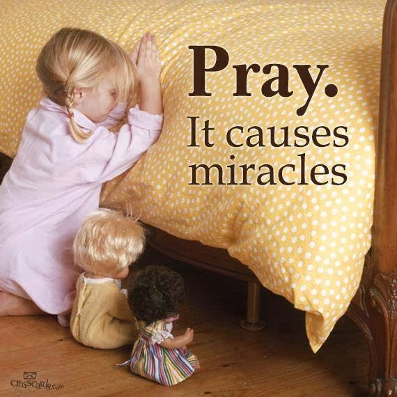 Prayers Causes Miracles