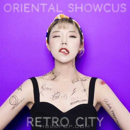 Oriental Showcus – RETRO CITY – EP