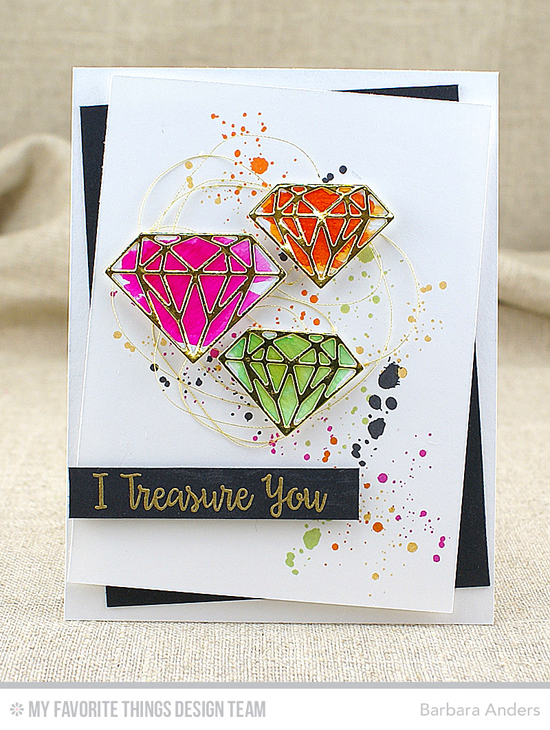 I Treasure You Card by Barbara Anders featuring the Bling It On and Distressed Patterns stamp sets and the Diamonds Die-namics #mftstamps