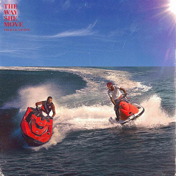 CMDWN - The Way She Move (feat. Fiji & Lil Yachty) - Single  Cover