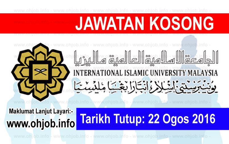 Jawatan Kerja Kosong Universiti Islam Antarabangsa Malaysia (UIAM) logo www.ohjob.info ogos 2016