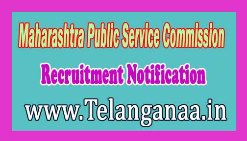 Maharashtra Public Service Commission (MPSC)Recruitment Notification 2016