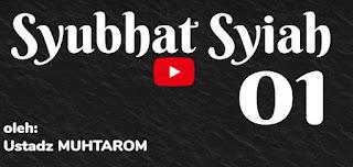 Syubhat Syiah Bag. 1 [Video Ceramah]