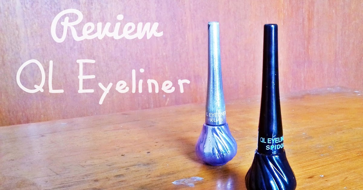Beautiful Channel: Review: QL Eyeliner