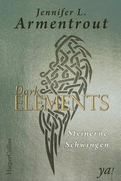 Bücherblog. Rezension. Buchcover. Dark Elements - Steinerne Schwingen (Band 1) von Jennifer L. Armentrout. Fantasy, Jugendbuch.