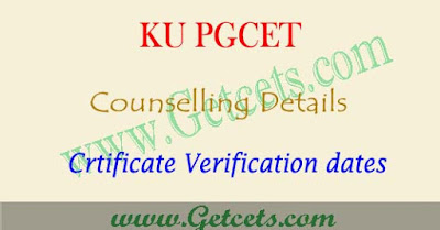 KU PGCET counselling 2018 dates,ku pgcet certificate verification schedule 2018