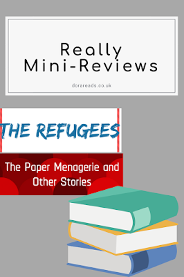 Really mini-reviews title image with title images for The Refugees and The Paper Menagerie and Other Stories inset and a stack of books icon