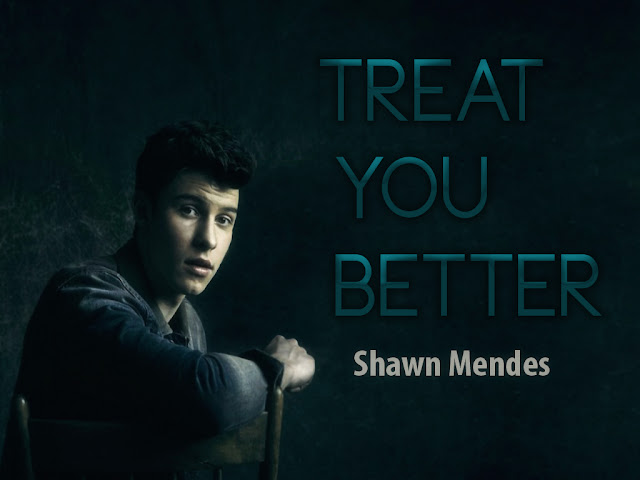 shawn mendes treat you better mp3 download 128kbps