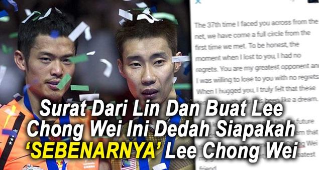 Inilah rupanya Surat Terbuka Lin Dan Kepada LCW