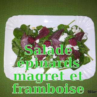 http://danslacuisinedhilary.blogspot.fr/2012/07/salade-epinard-magret-fume-la-framboise.html