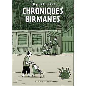 Chroniques Birmanes de Guy Delisle