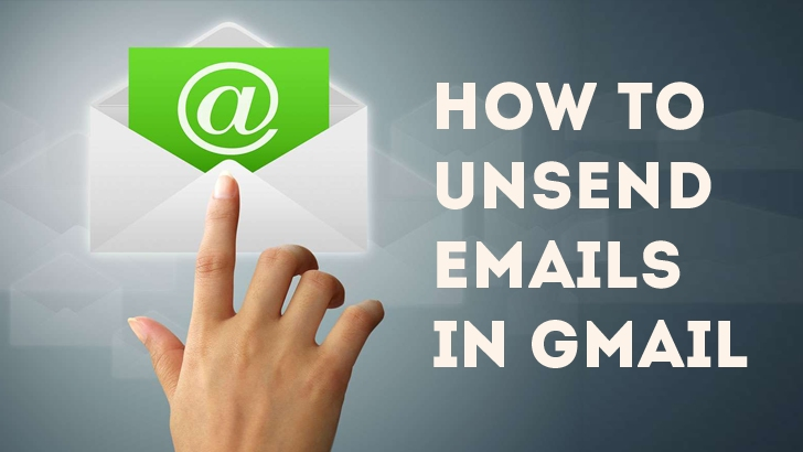 'Undo Send' — How to Unsend Emails in Gmail