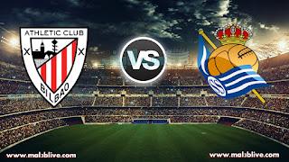 مشاهدة مباراة أتلتيك بيلباو وريال سوسييداد Athletic de Bilbao vs Real Sociedad في الدوري الإسباني بث مباشر يوم السبت مباشر