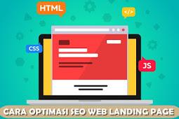 Cara Optimasi SEO Web Landing Page Terbaru
