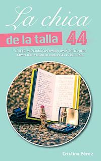 Reseña || La chica de la talla 44 - Cristina Pérez Feito