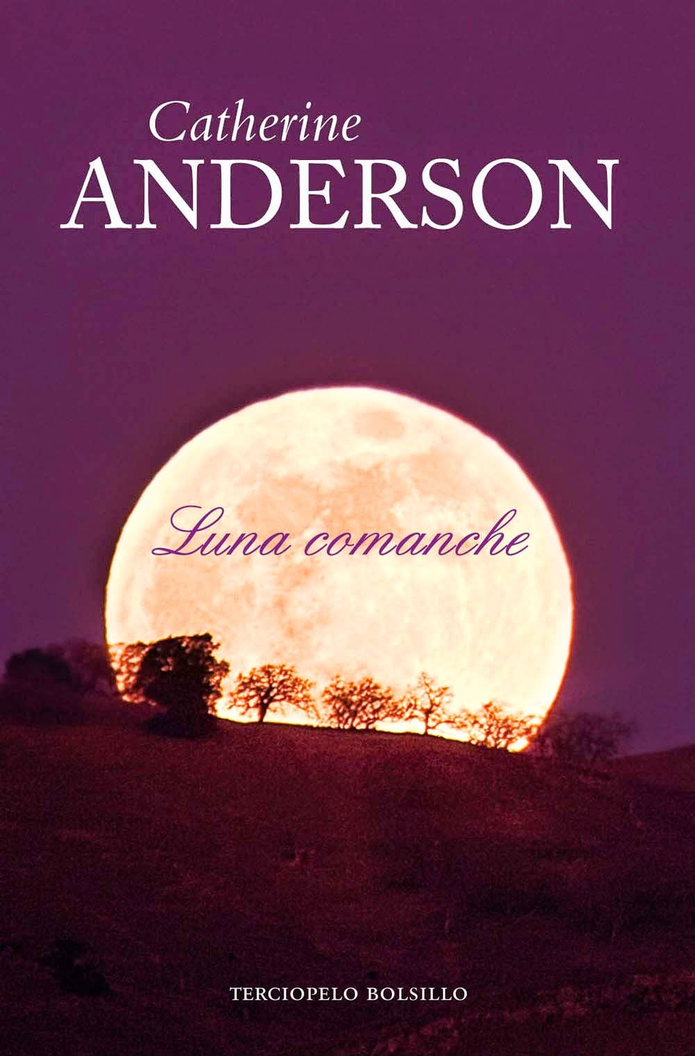 Reseña: Luna Comanche, de Catherine Anderson