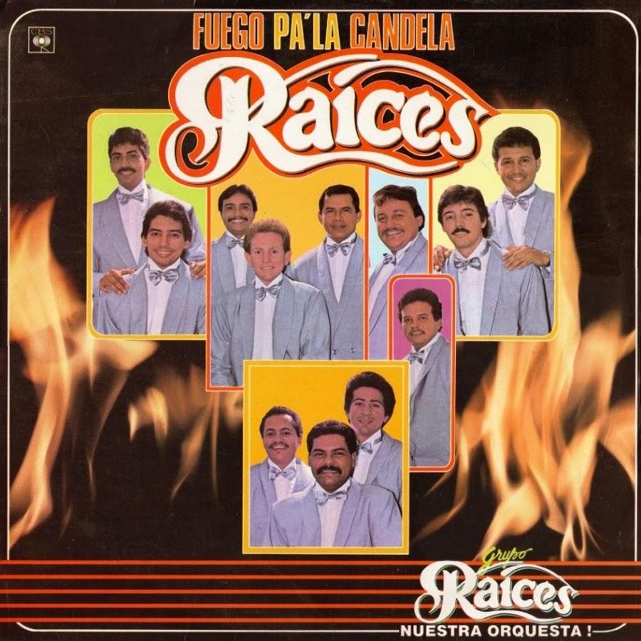 fuego_pa_la_candela-grupo_raices