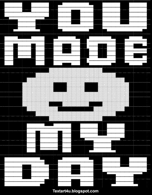 You Made My Day Copy Paste Text Art | Cool ASCII Text Art 4 UText Art Symbols Copy And Paste
