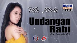 Lirik Lagu Undangan Rabi (Dan Artinya) - Vita Alvia / NDX AKA