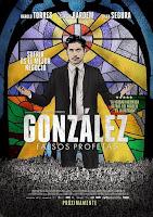 Gonzalez: falsos profetas (2014) online y gratis