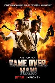 Download Film Game Over Man (2018) Subtitle Indonesia Full Movie
