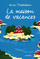 https://lemondedesapotille.blogspot.fr/2017/05/la-maison-de-vacances-anna-fredriksson.html