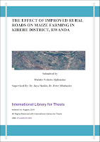 https://sites.google.com/site/journalresources/home/agricultural-economics-and-sustainable-development/International%20Library%20for%20Thesis%20THE%20EFFECT%20OF%20IMPROVED%20RURAL%20ROADS%20ON%20MAIZE%20FARMING%20IN%20KIREHE%20DISTRICT%2C%20RWANDA.pdf?attredirects=0&d=1