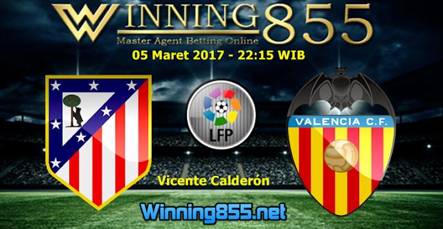 Prediksi Skor Atletico Madrid vs Valencia 05 Maret 2017
