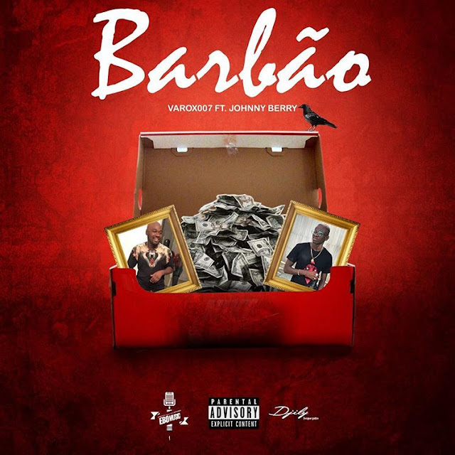 Varox feat. Johnny Berry - Barbão (Funk) [Download] baixar nova musica descarregar agora 2019