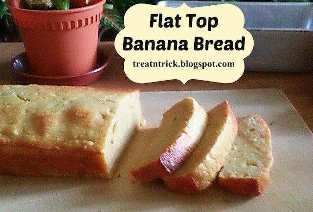 Flat Top Banana Bread Recipe @ treatntrick.blogspot.com