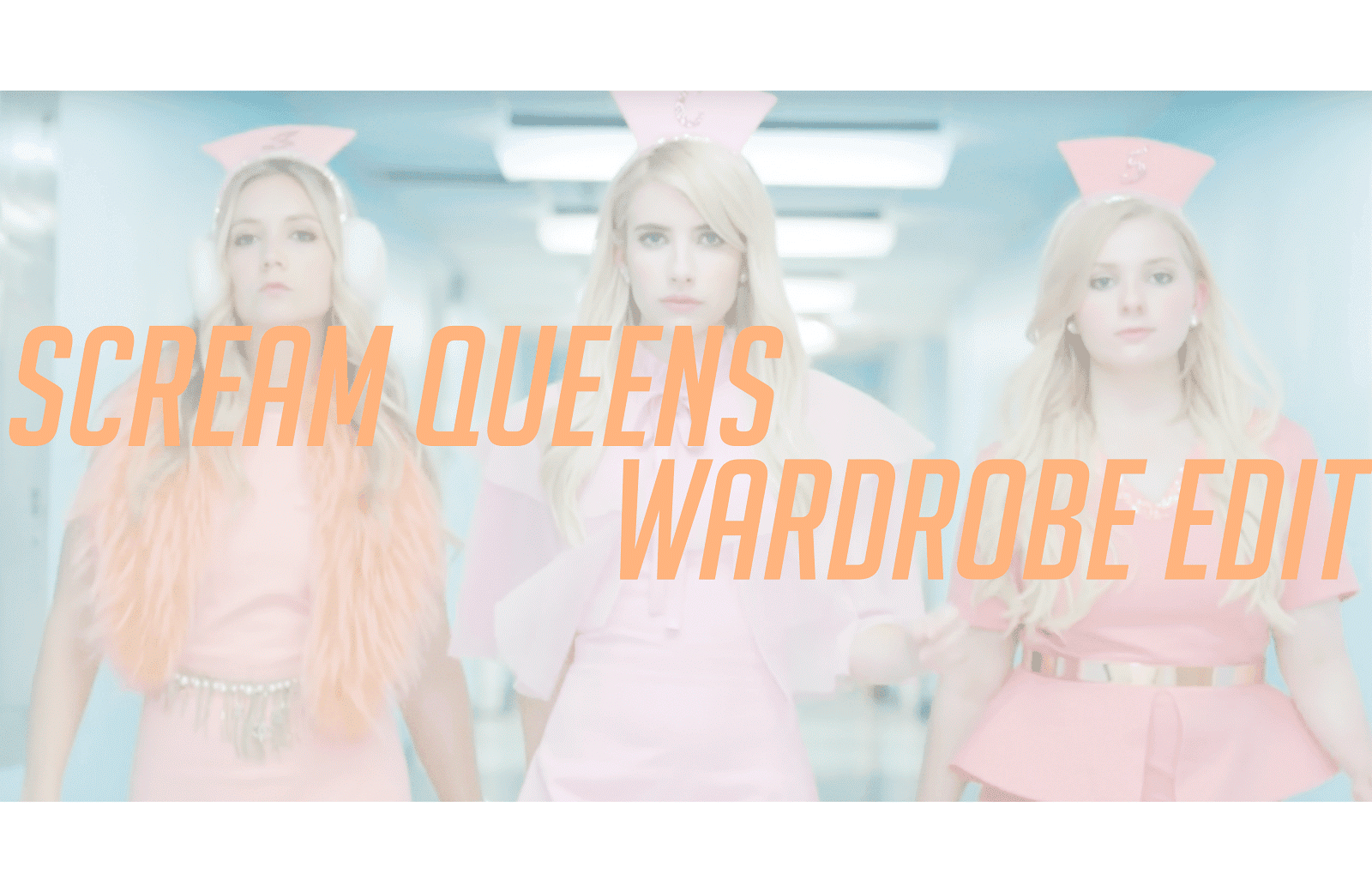 scream queens style steal wardrobe edit