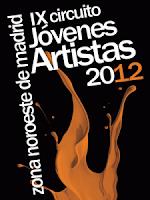 IX Circuito Jóvenes Artistas 2012 (zona noroeste de Madrid)
