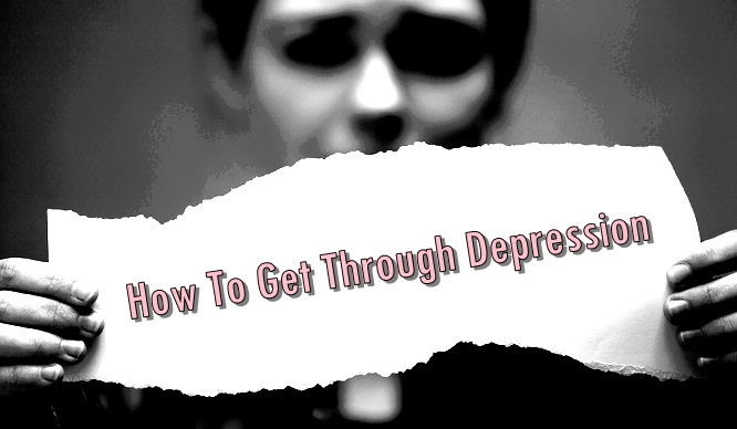 17 Tips How To Get Through Depression, Let's Know