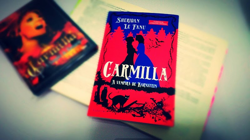 [RESENHA #441] CARMILLA - A VAMPIRA DE KARNSTEIN - JOSEPH SHERIDAN LE FANU