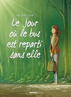http://www.bamboo.fr/bd-le-jour-ou-le-bus-est-reparti-sans-elle-tome-1-8270824.html