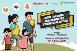 Kompetisi Blog Seputar Program Keluarga Harapan dan Raih Uang Tunai Jutaan Rupiah (Periode Februari - Maret)